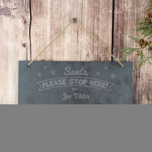 Engraved Santa Please Stop Here... Hanging Slate Sign